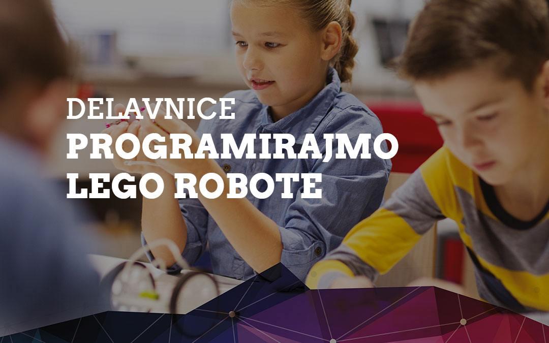 Delavnice Programirajmo LEGO robote