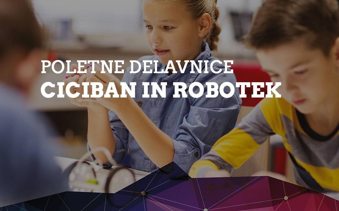 """Prijave na poletne delavnice """"Ciciban in robotek 2021"""""""